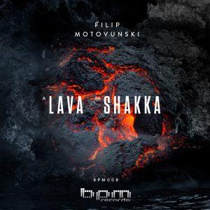 BPM008: Filip Motovunski - Lava / Shakka